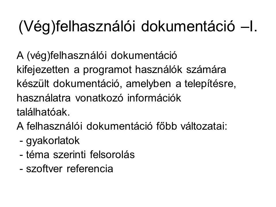 (Vég)felhasználói dokumentáció –I.