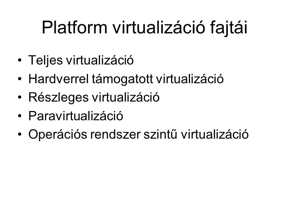 Platform virtualizáció fajtái