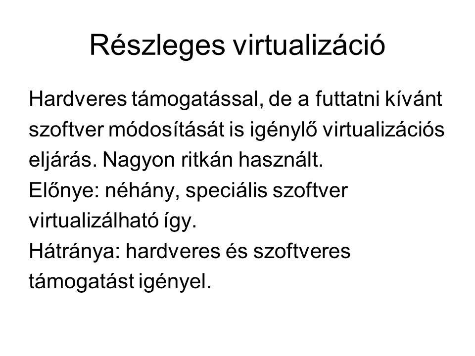 Részleges virtualizáció