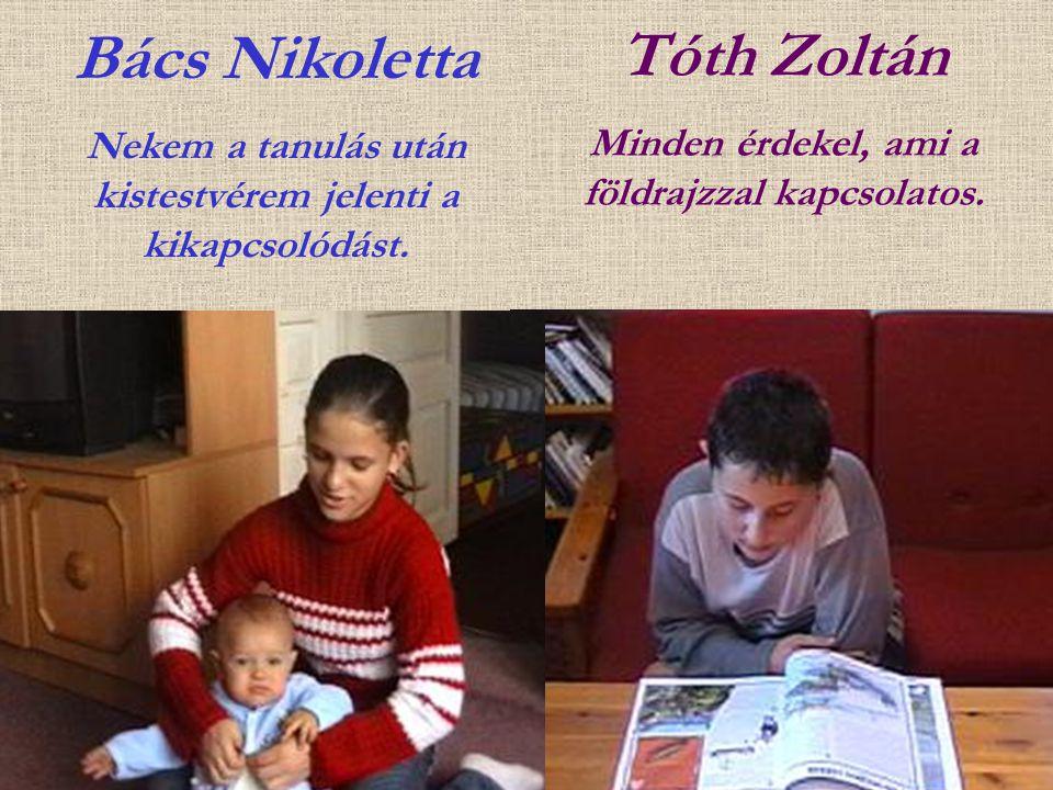 Bács Nikoletta Tóth Zoltán