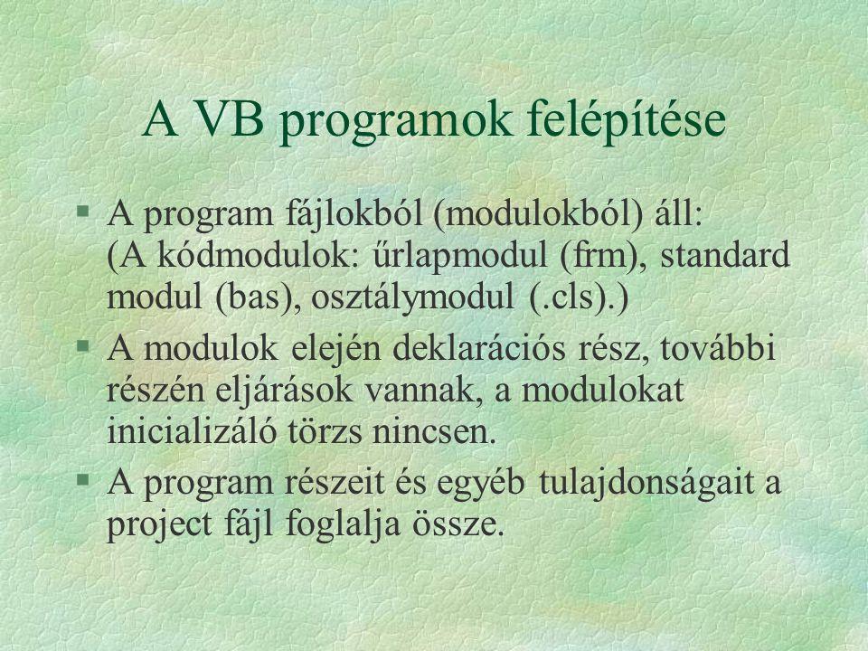 A VB programok felépítése