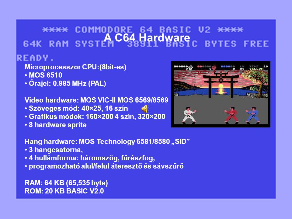 A C64 Hardware Microprocesszor CPU:(8bit-es) MOS 6510