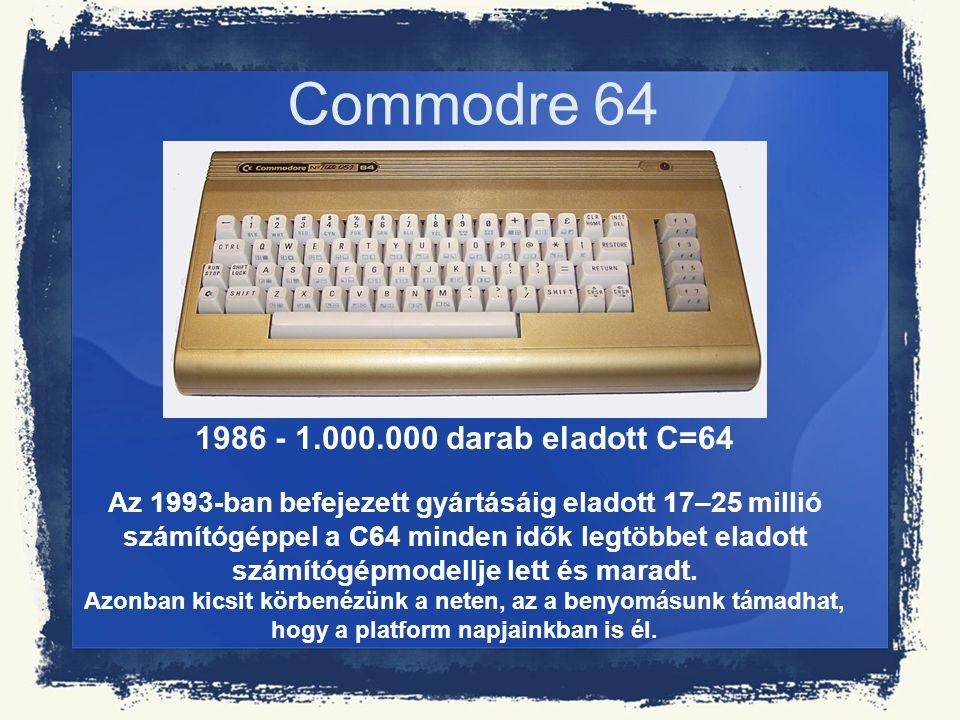 Commodre 64 1986 - 1.000.000 darab eladott C=64