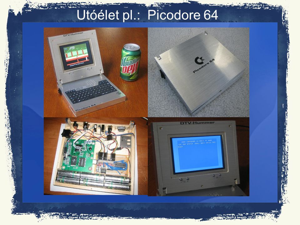 Utóélet pl.: Picodore 64