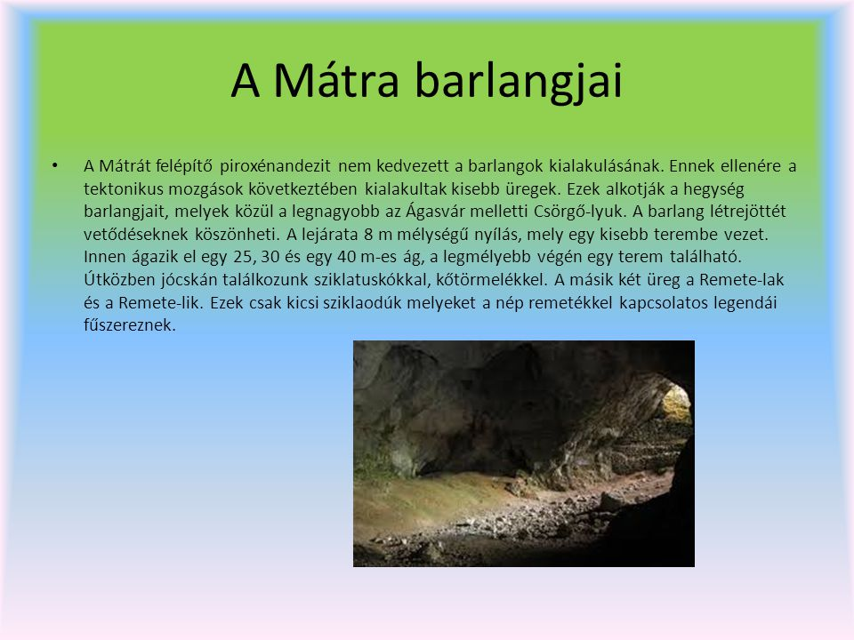 A Mátra barlangjai