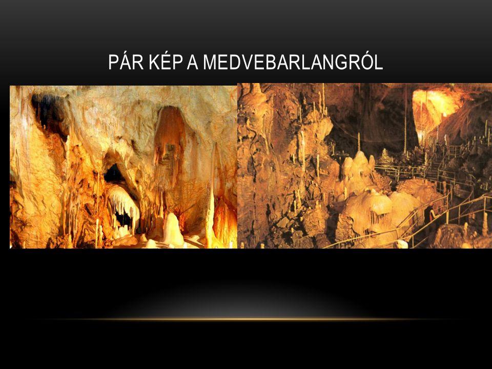 Pár kép a medvebarlangról