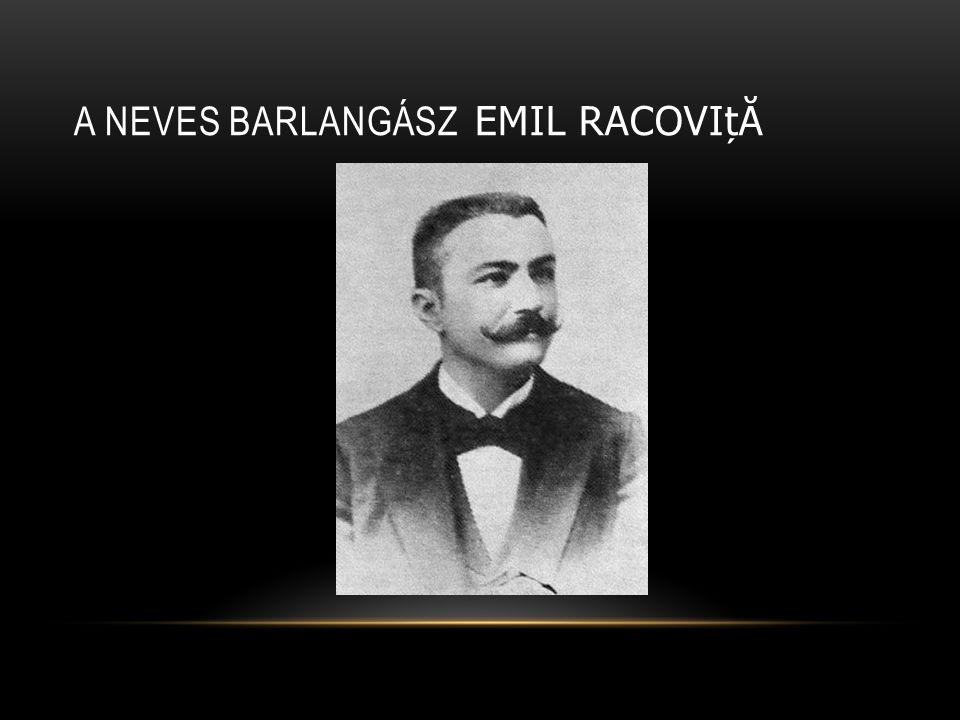 a neves barlangász Emil Racoviță