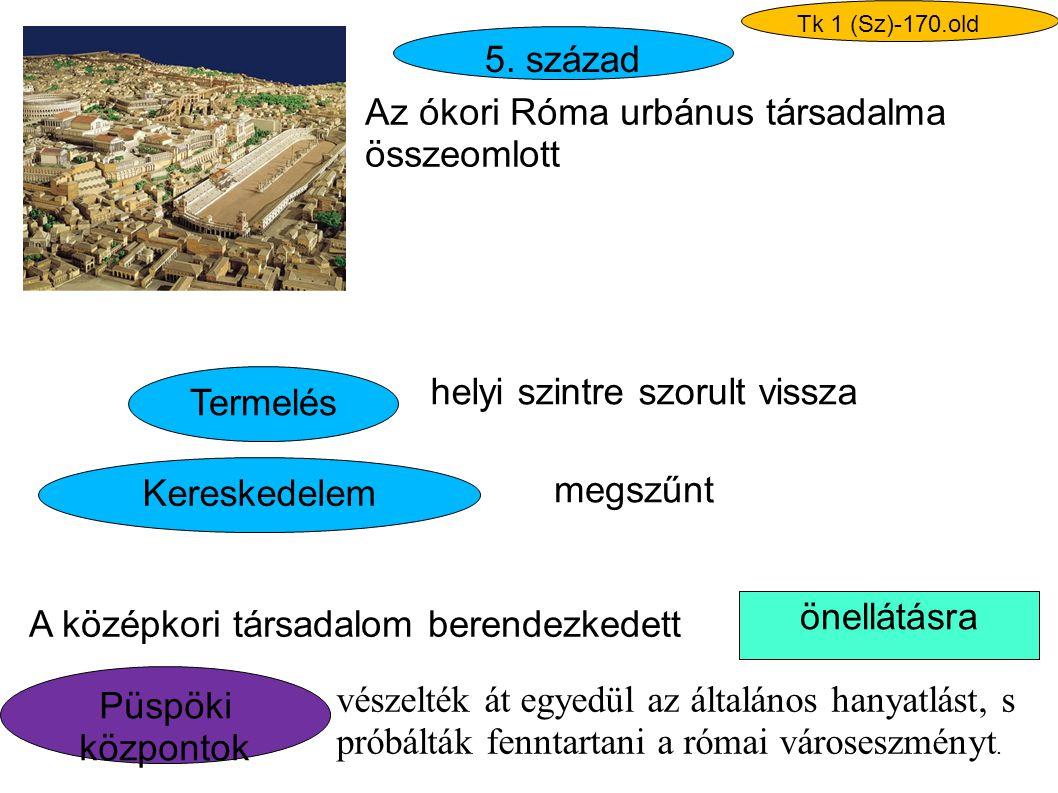 Az ókori Róma urbánus társadalma összeomlott
