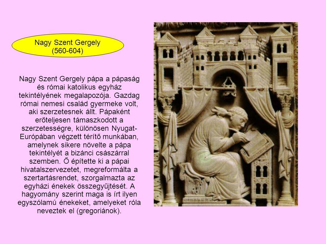 Nagy Szent Gergely (560-604)