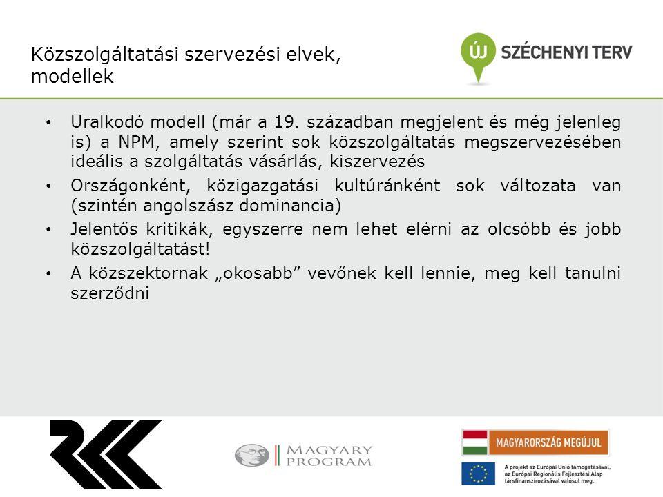 Közszolgáltatási szervezési elvek, modellek