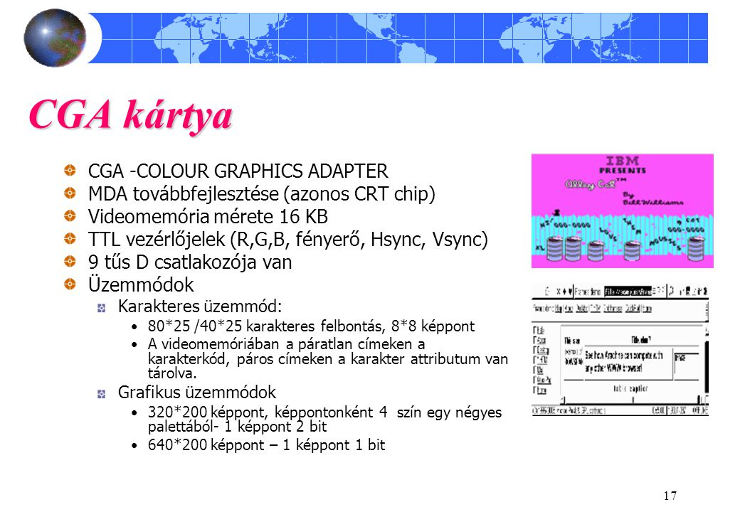 CGA kártya CGA -COLOUR GRAPHICS ADAPTER