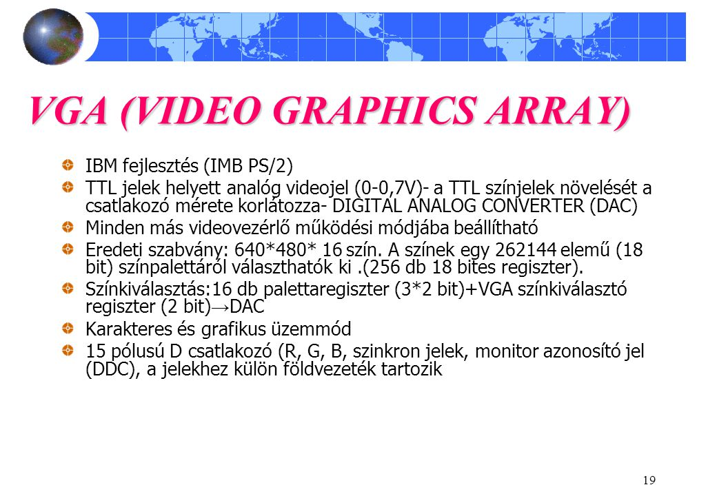 VGA (VIDEO GRAPHICS ARRAY)