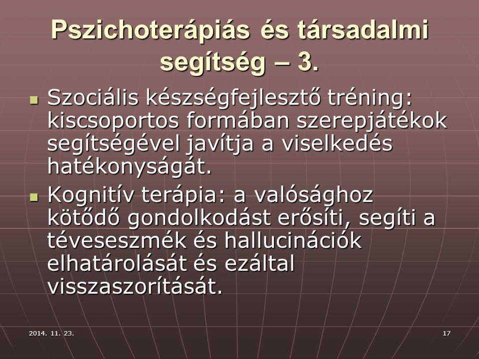 Pszichoterápiás és társadalmi segítség – 3.