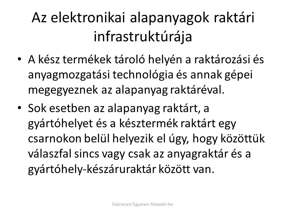 Az elektronikai alapanyagok raktári infrastruktúrája