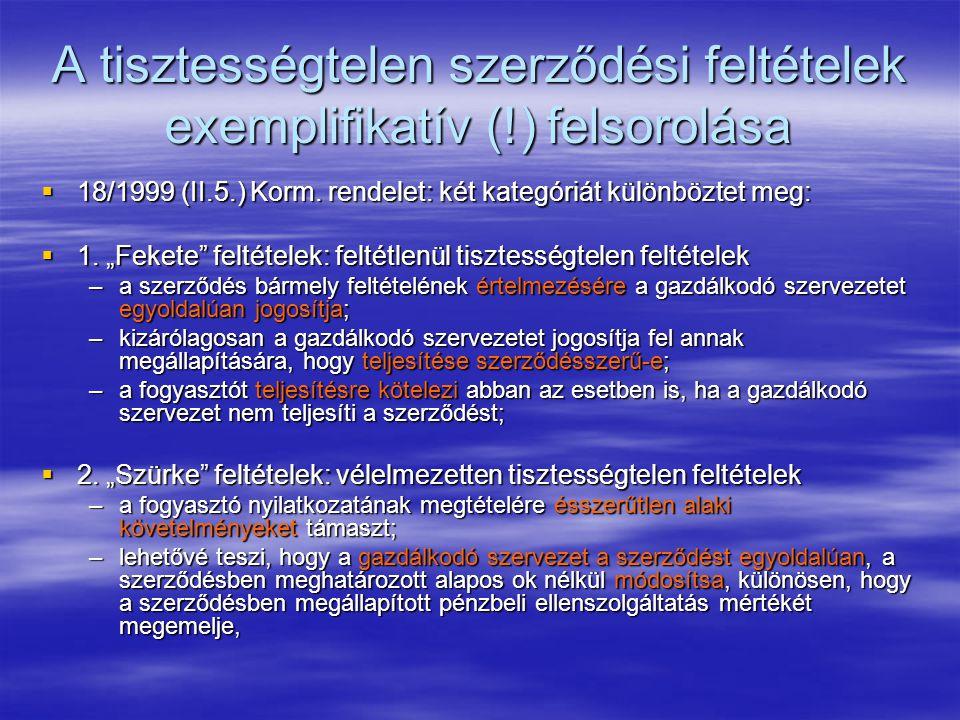 A tisztességtelen szerződési feltételek exemplifikatív (!) felsorolása