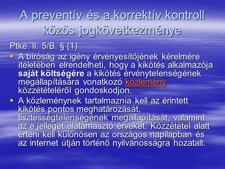 A preventív és a korrektív kontroll közös jogkövetkezménye