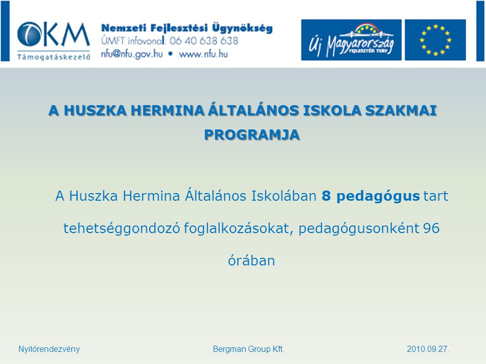 A HUSZKA HERMINA ÁLTALÁNOS ISKOLA SZAKMAI PROGRAMJA