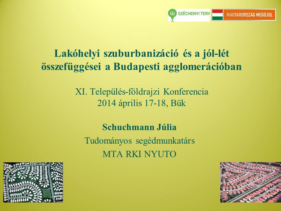 Schuchmann Júlia Tudományos segédmunkatárs MTA RKI NYUTO