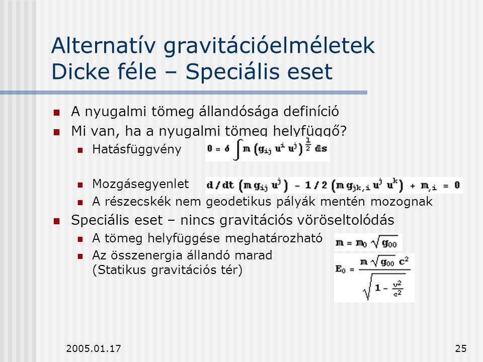 Alternatív gravitációelméletek Dicke féle – Speciális eset