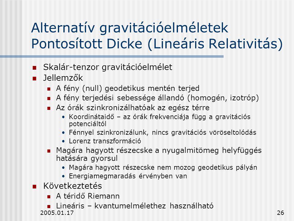 Alternatív gravitációelméletek Pontosított Dicke (Lineáris Relativitás)
