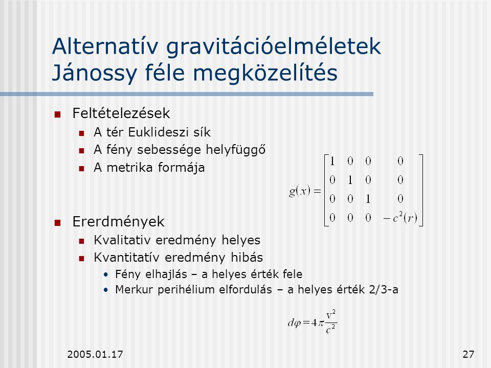 Alternatív gravitációelméletek Jánossy féle megközelítés