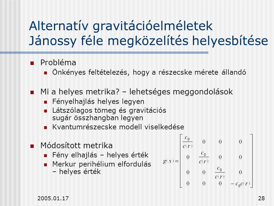 Alternatív gravitációelméletek Jánossy féle megközelítés helyesbítése
