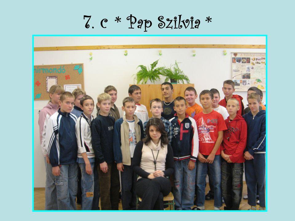 7. c * Pap Szilvia *