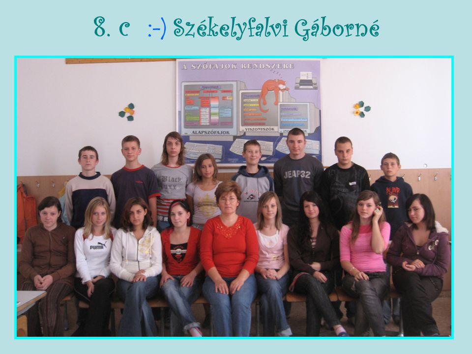 8. c :-) Székelyfalvi Gáborné