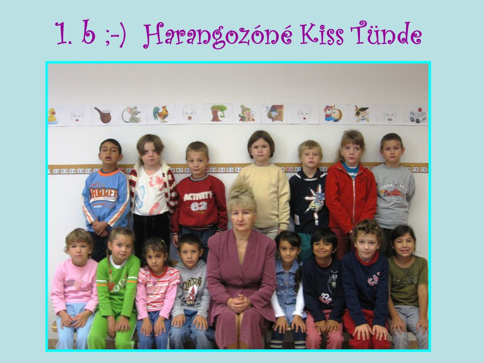 1. b ;-) Harangozóné Kiss Tünde