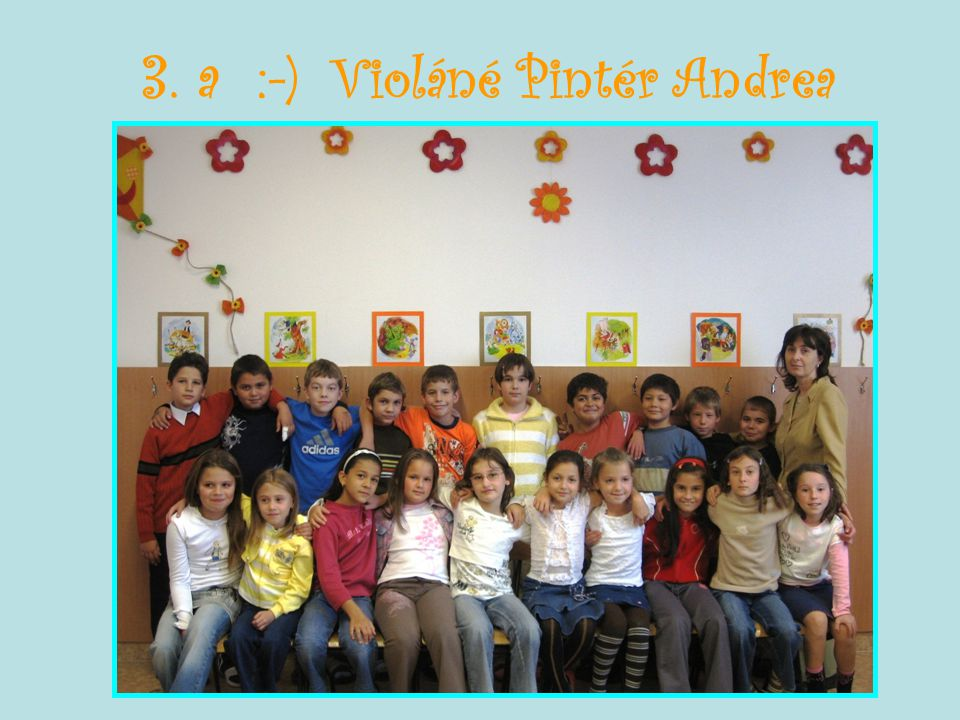 3. a :-) Violáné Pintér Andrea