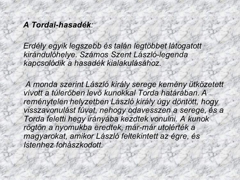 A Tordai-hasadék: