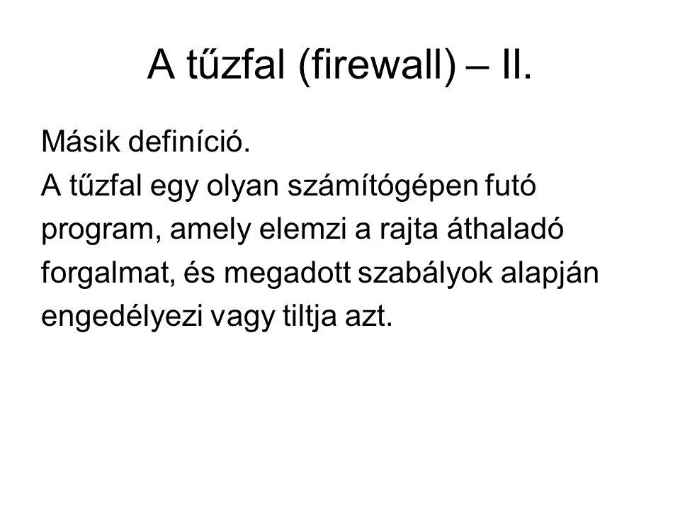 A tűzfal (firewall) – II.