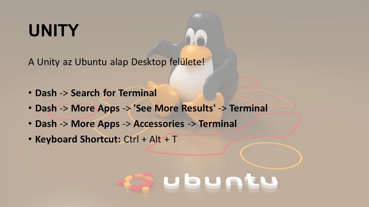 UNITY A Unity az Ubuntu alap Desktop felülete!