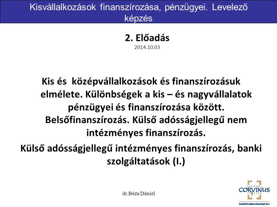Kisvállalkozások finanszírozása, pénzügyei. Levelező képzés