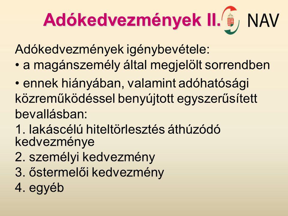 Adókedvezmények II. Adókedvezmények igénybevétele: