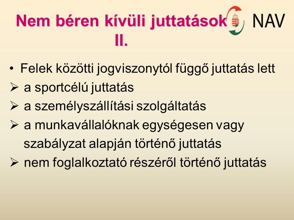 Nem béren kívüli juttatások II.