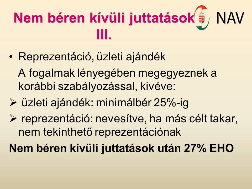 Nem béren kívüli juttatások III.