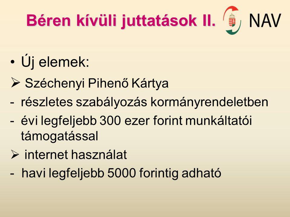 Béren kívüli juttatások II.
