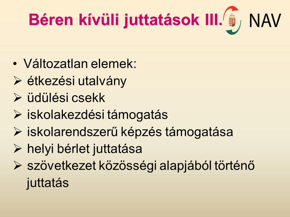 Béren kívüli juttatások III.