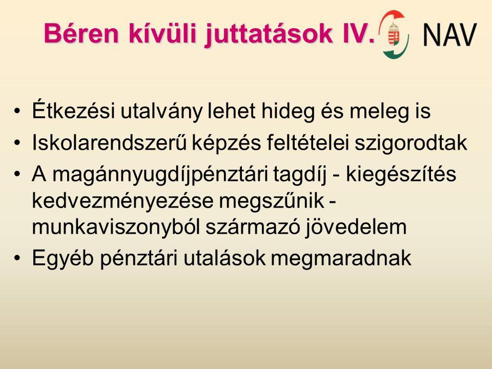 Béren kívüli juttatások IV.
