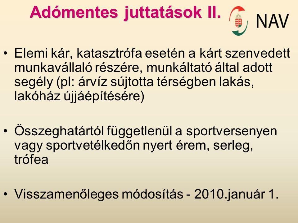 Adómentes juttatások II.