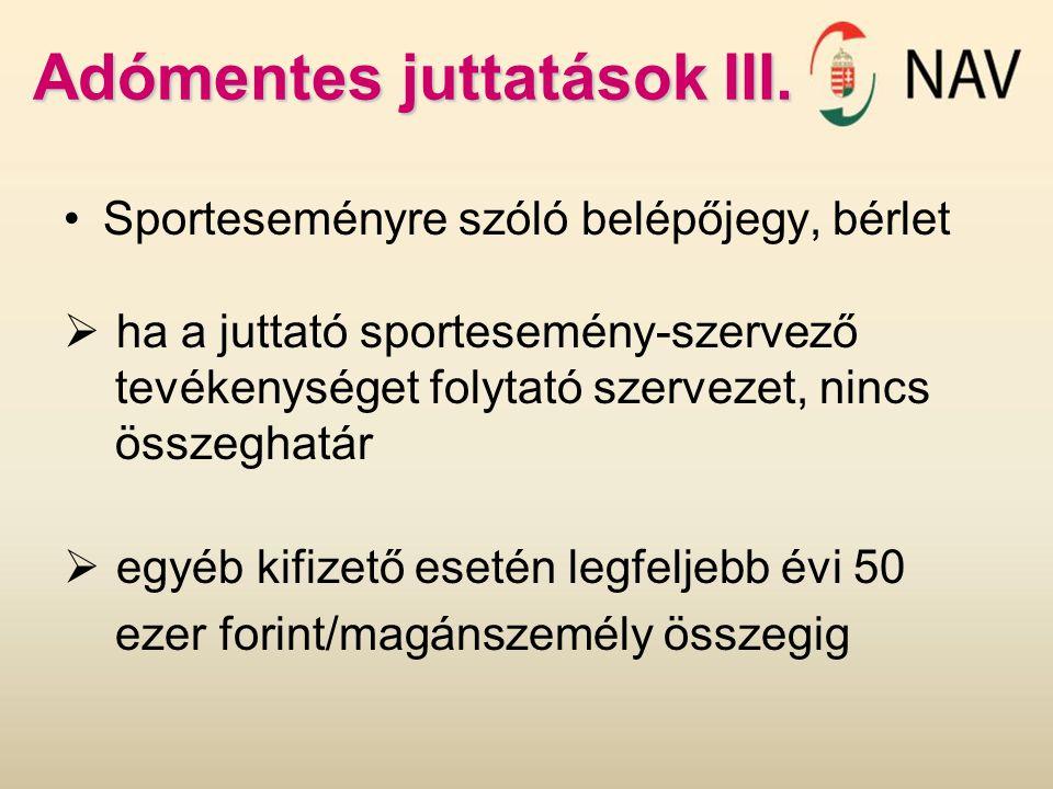 Adómentes juttatások III.