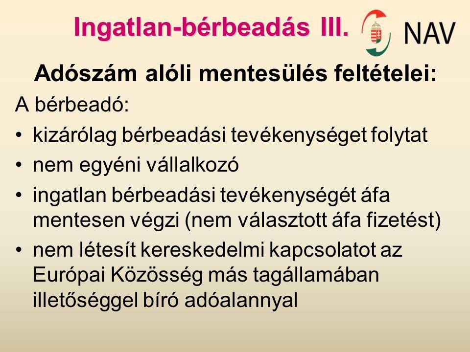 Ingatlan-bérbeadás III.