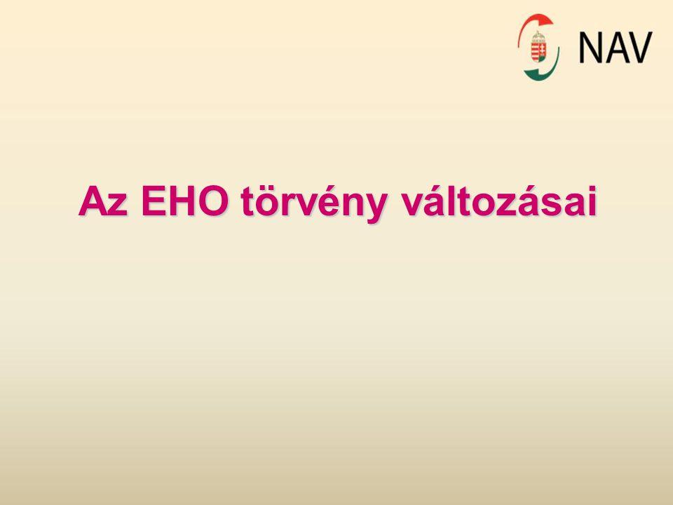 Az EHO törvény változásai