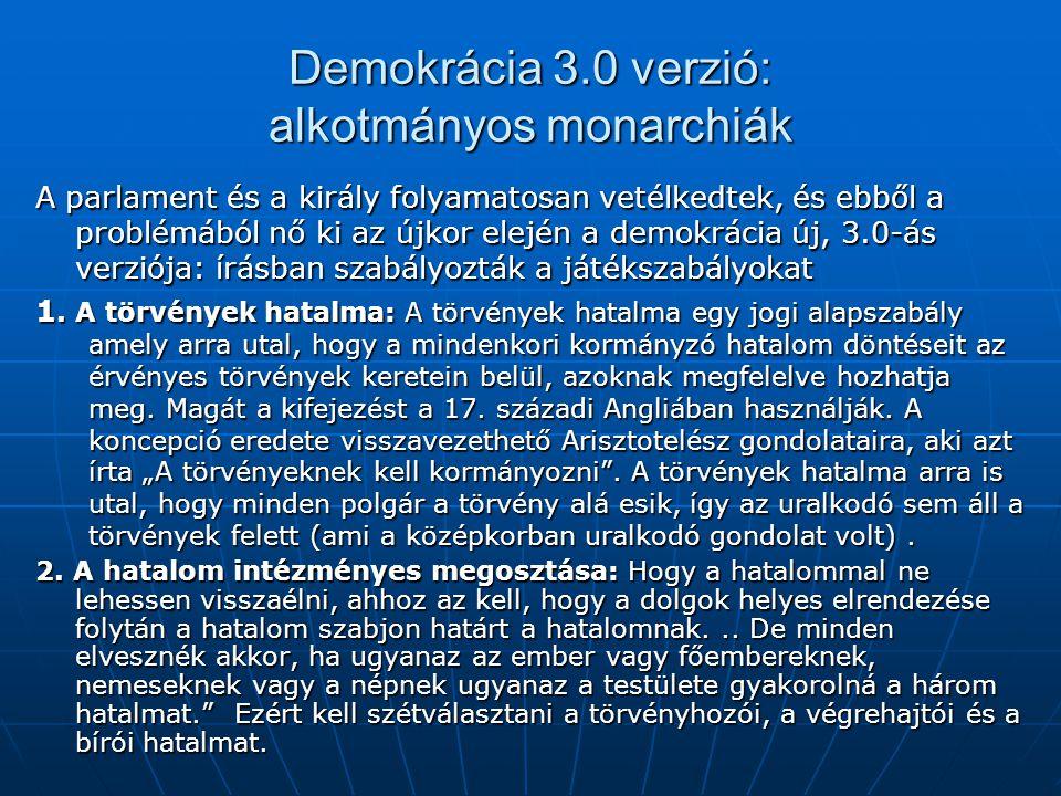 Demokrácia 3.0 verzió: alkotmányos monarchiák