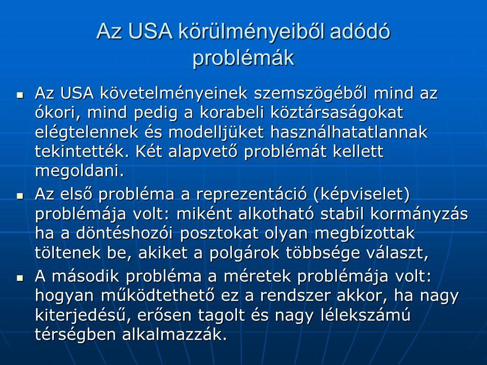 Az USA körülményeiből adódó problémák