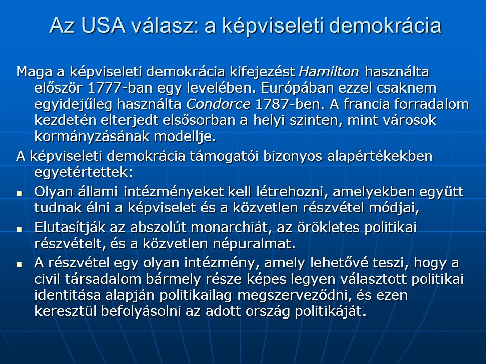 Az USA válasz: a képviseleti demokrácia