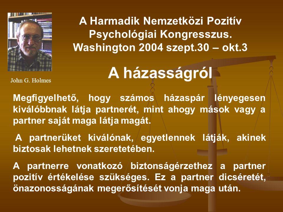 A Harmadik Nemzetközi Pozitív Psychológiai Kongresszus