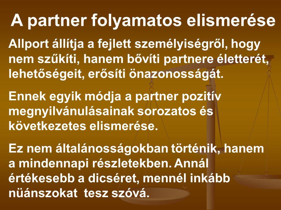 A partner folyamatos elismerése