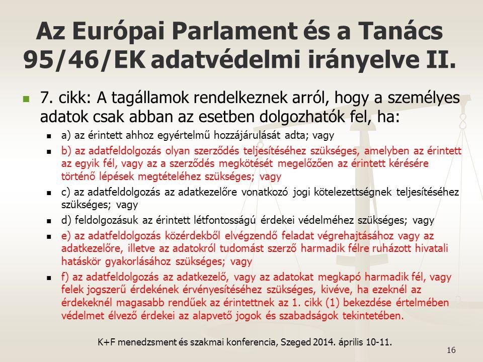 Az Európai Parlament és a Tanács 95/46/EK adatvédelmi irányelve II.